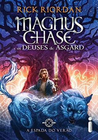 A espada do verão (Magnus Chase e os deuses de Asgard, # 1)