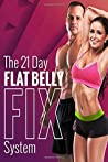 The 21 Day Flat Belly Fix System by Todd Lamb