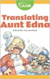 Translating Aunt Edna (CMKE)