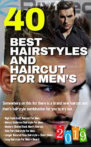 40 BEST HAIRSTYLES AND HAIRCUT FOR MEN'S 2019
