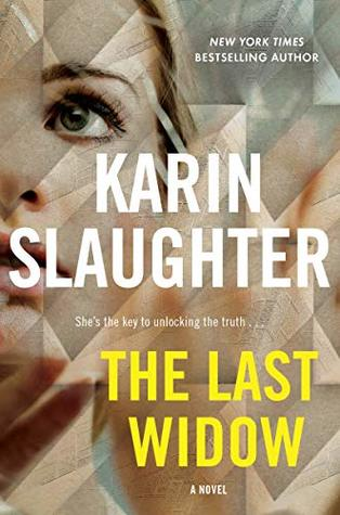 Book Review: The Last Widow by Karin Slaughter