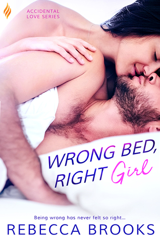 Wrong Bed, Right Girl (Accidental Love #2)
