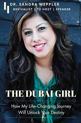 THE DUBAI GIRL by Dr. Sandra Weppler