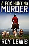 A Fox Hunting Murder (Inspector John Crow #7)