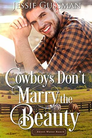 Cowboys Don't Marry the Beauty