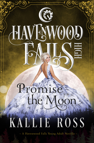 Promise the Moon (Havenwood Falls High #20)
