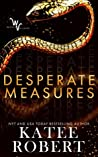 Book cover for Desperate Measures (Wicked Villains, #1)