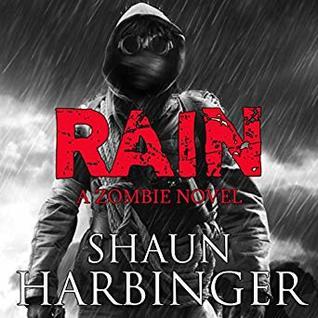 Ebook Rain Undead Rain 1 By Shaun Harbinger