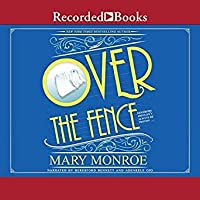 Over the Fence (The Neighbors, #2)