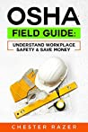 OSHA Field Guide:...