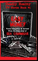 Deadly Reality TV Series Book #1 Easy Money