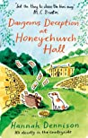 Dangerous Deception at Honeychurch Hall - Hannah Dennison