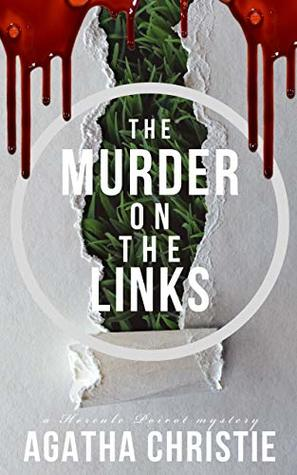 The murder on the links: An Hercule Poirot Mystery