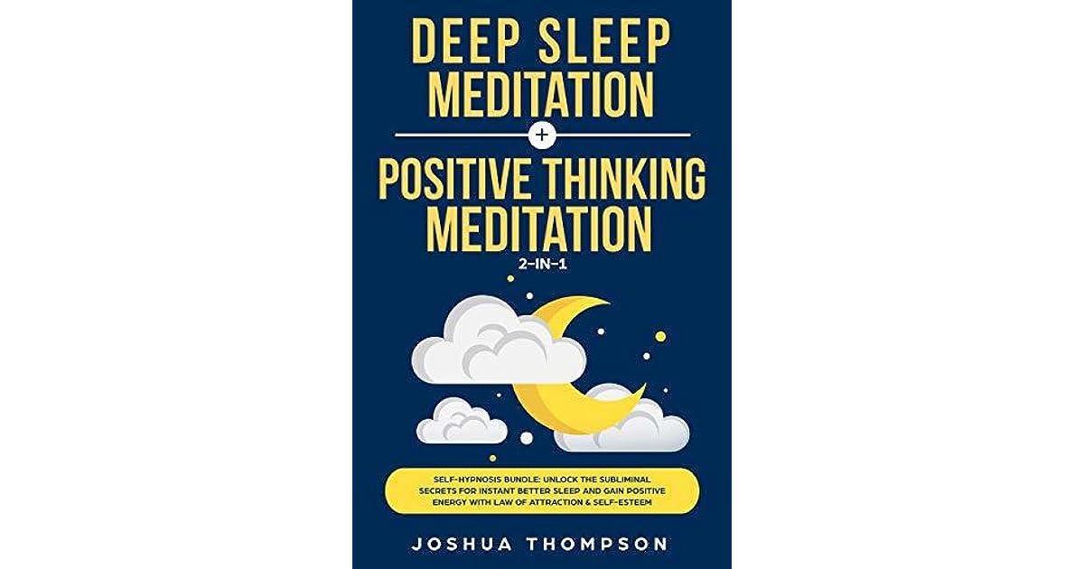 Deep Sleep Meditation + Positive Thinking Meditation: 2-in-1
