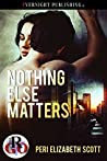 Nothing Else Matters (Romance on the Go Book 0)