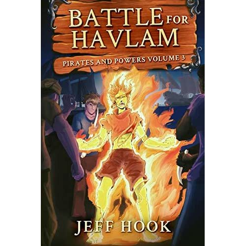 Battle for Havlam: Pirates and Powers volume 3 by Jeff Hook