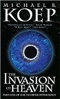 The Invasion of Heaven (The Newirth Mythology, #1)