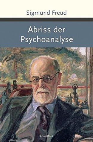 Abriss Der Psychoanalyse By Sigmund Freud