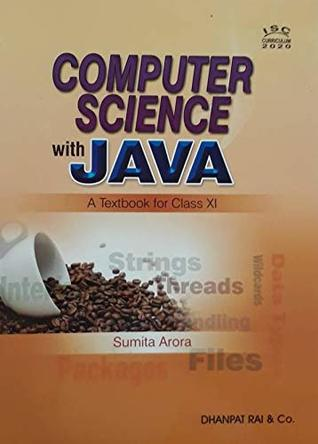 ISC COMPUTER SCIENCE WITH JAVA : A TEXTBOOK FOR CLASS-XI