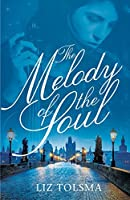 The Melody of the Soul (Music of Hope Book 1)