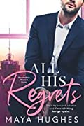 All His Regrets (Manhattan Misters, #3)