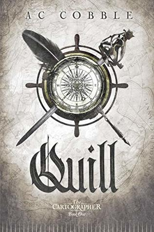 Quill by A.C. Cobble