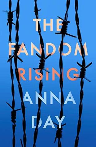 The Fandom Rising by Anna Day