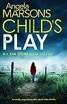 Child's Play (DI Kim Stone #11)
