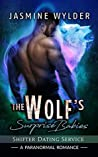 The Wolf's Surprise Babies (Shifter Dating Service, #1)