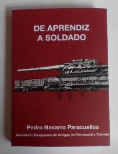 De aprendiz a soldado by Pedro Navarro Navacuellos