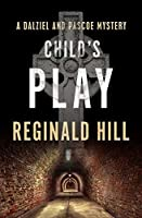 Child's Play (The Dalziel and Pascoe Mysteries Book 9)