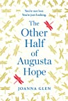 The Other Half of Augusta Hope: Meet this summer's most extraordinary heroine