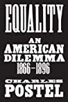 Equality: An American Dilemma, 1866-1896
