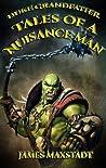 Tales of a Nuisance Man (The Duke Grandfather Saga, Part 1)