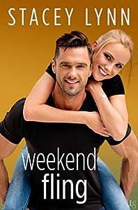 Weekend Fling (Crazy Love, #4)