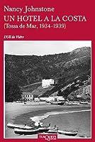Un hotel a la costa (Tossa de Mar, 1933-1939)