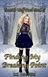 Finding My Breaking Point: Seaside Wolf Pack Book 5
