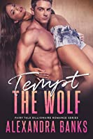 Tempt the Wolf