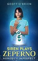 Siren Plays Zeperno