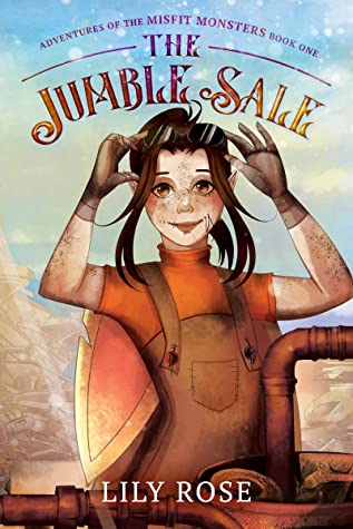 The Jumble Sale (Adventures of the Misfit Monsters Book 1)