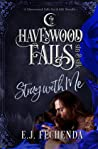 Stray With Me (Havenwood Falls Sin & Silk #9)