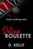 Dating Roulette