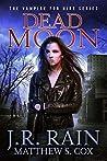 Dead Moon (Vampire for Hire, #17)