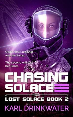 Chasing Solace by Karl Drinkwater