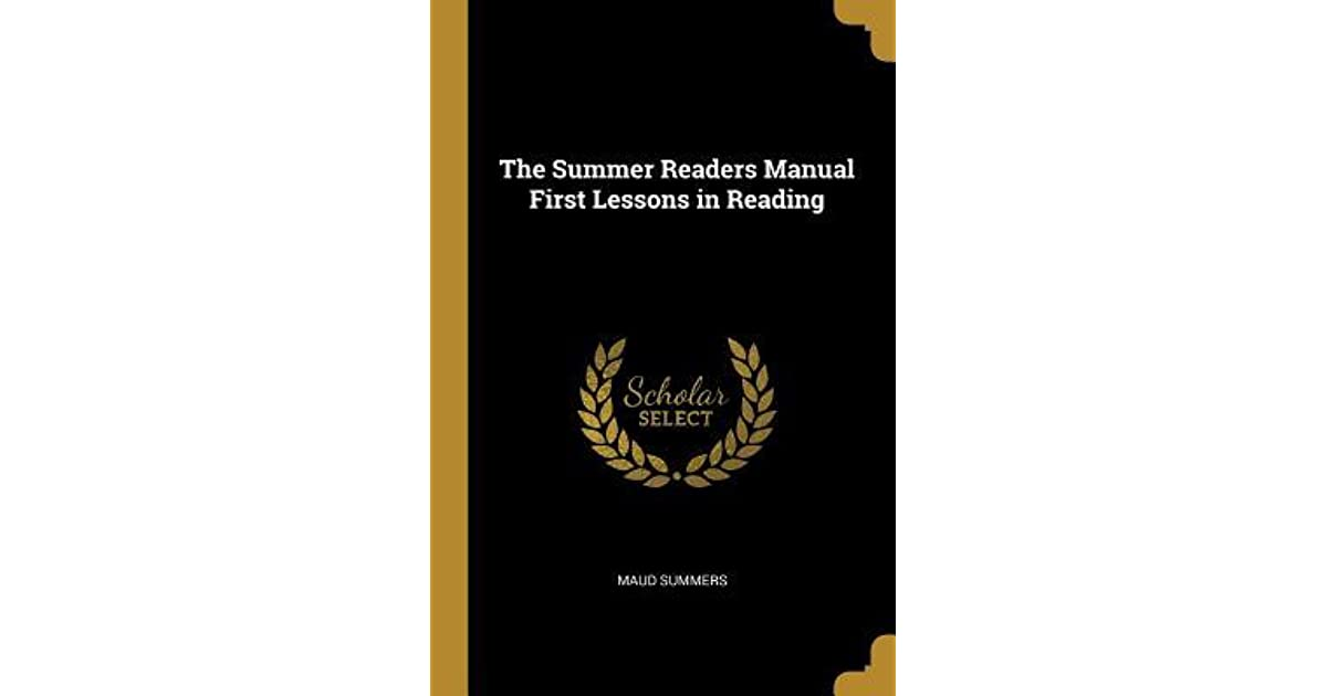The Summer Readers Manual First Lessons in Reading by Maud