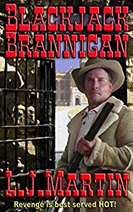 Blackjack Brannigan: The Montana Series