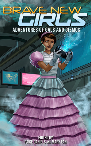 Adventures of Gals and Gizmos (Brave New Girls, #4)
