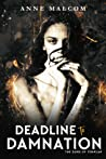 Deadline to Damnation (Sons of Templar #7) by Anne Malcom