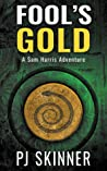 Fool's Gold (A Sam Harris Adventure #1)