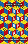 The Science of Fate: Why Your Future is More Predictable Than You Think